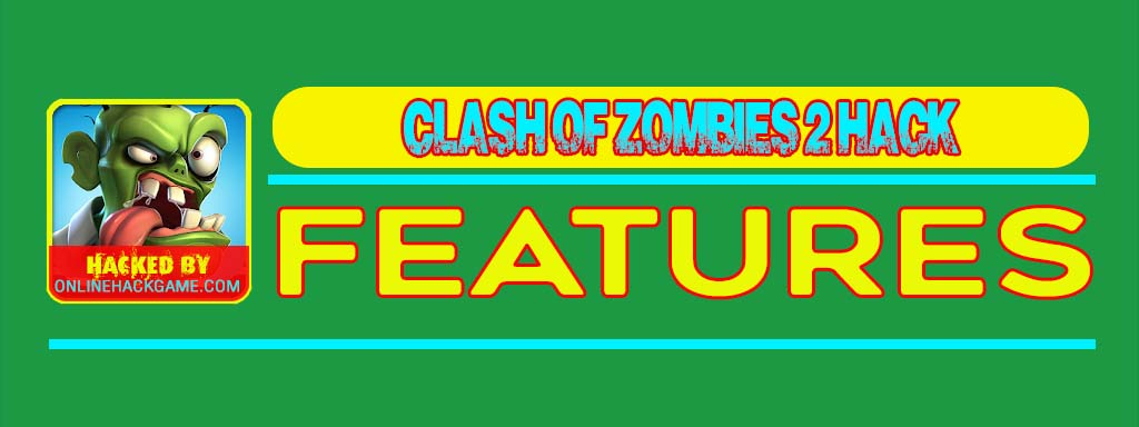 Clash of Zombies 2 Hack Features