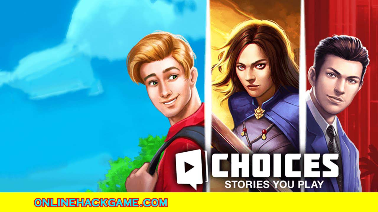 Choices Game Hack