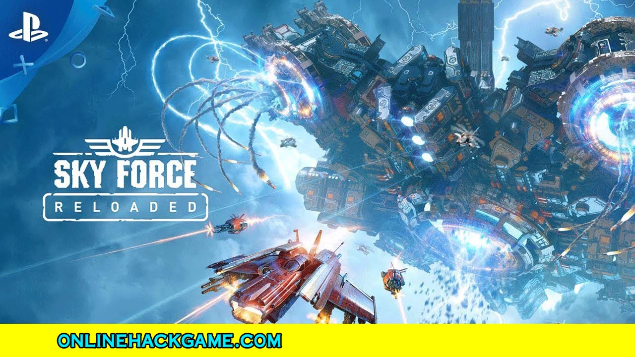 Sky Force Reloaded Hack - ONLINEHACKGAME