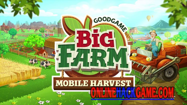Big Farm Mobile Harvest Hack Cheats Unlimited Dollars