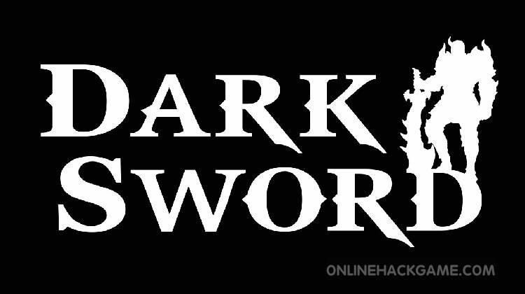 Dark Sword Hack Cheats Unlimited Souls