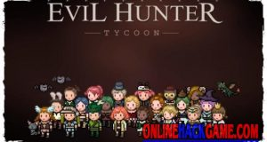 Evil Hunter Tycoon Hack Cheats Unlimited Gems