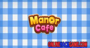 Manor Cafe Hack Cheats Unlimited Coins