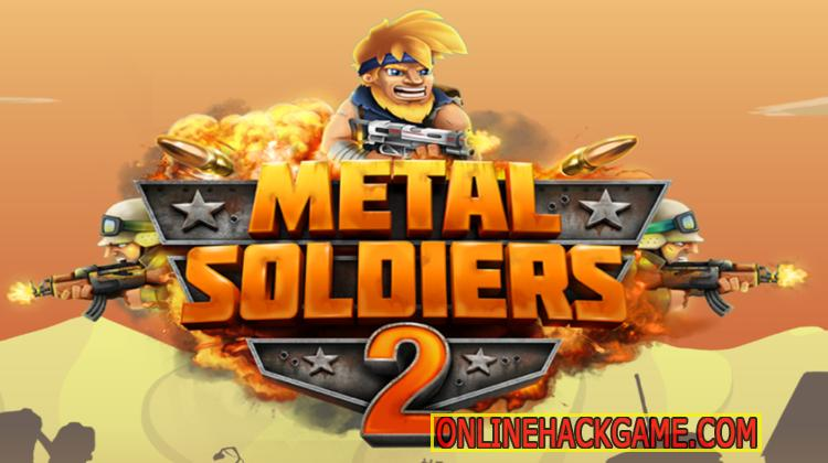 Metal Soldiers 2 Hack Cheats Unlimited Coins