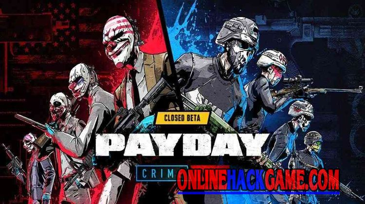 Payday Crime War Hack Cheats Unlimited Cash