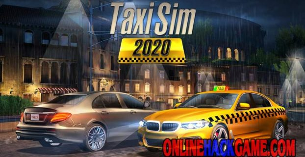 Taxi Sim 2020 Hack Cheats Unlimited Money