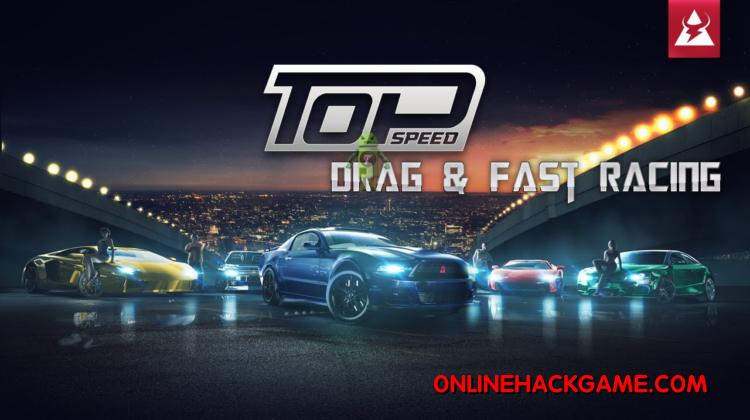 Top Speed Drag Fast Racing Hack Cheats Unlimited Gold